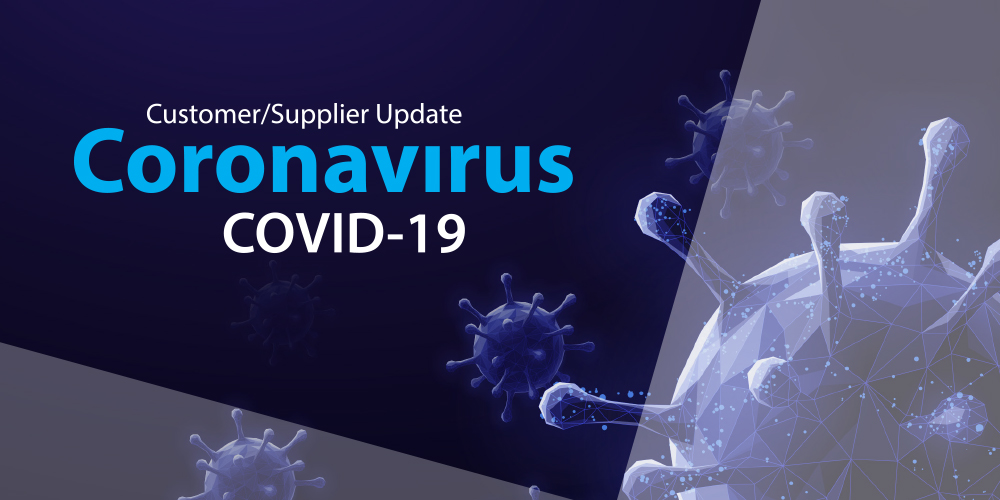 Customer/Supplier update - Coronavirus